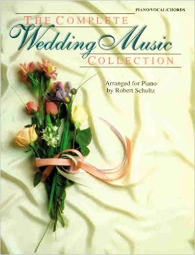 The Complete Wedding Music Collection Pianovocalchords The