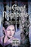 The Good Neighbors #2: Kith