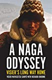 img - for A Naga Odyssey: Visier's Long Way Home (Investigating Power) book / textbook / text book