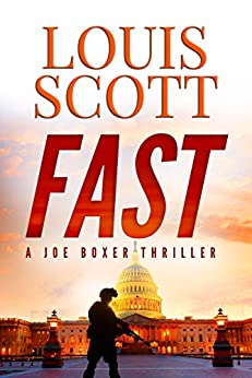 FAST (American Police and Military Heroes Book 2) by [Scott, Louis]