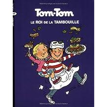 ROI DE LA TAMBOUILLE (LE)