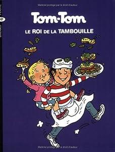 "Afficher ""Tom-Tom et Nana n° 3 Tom-Tom, le roi de la tambouille"""