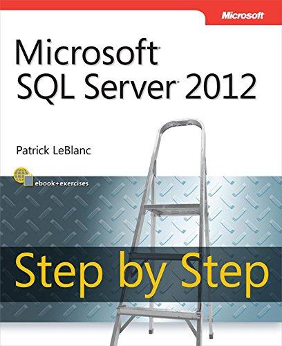 Download Microsoft SQL Server 2012 Step by Step (Step by Step Developer) Pdf