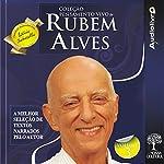 Coleção Pensamento Vivo de Rubem Alves - Volume 3 | Rubem Alves