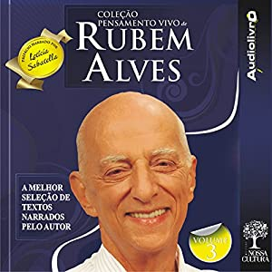 Coleção Pensamento Vivo de Rubem Alves - Volume 3 Audiobook