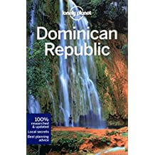 Lonely Planet Dominican Republic 6th Ed.: 6th Edition