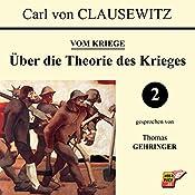 Über die Theorie des Krieges (Vom Kriege 2) | Carl von Clausewitz
