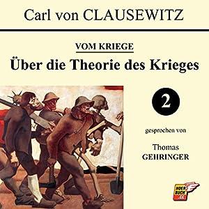 Über die Theorie des Krieges (Vom Kriege 2) Hörbuch