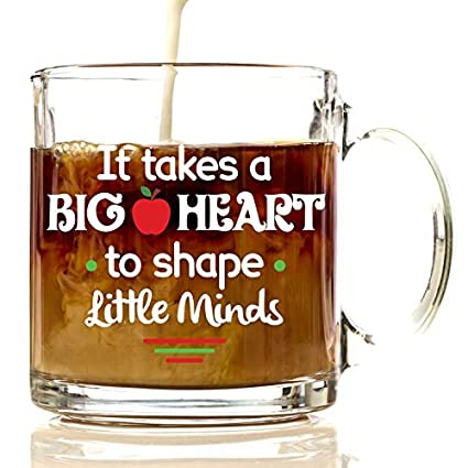 teacher appreciation glass coffee mug it takes a big heart to shape little minds coffee - Best Christmas Gifts For Teachers