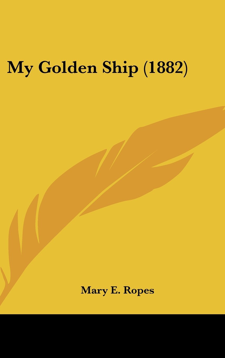 My Golden Ship (1882) pdf epub