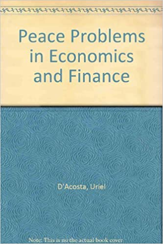 Peace Problems in Economics and Finance