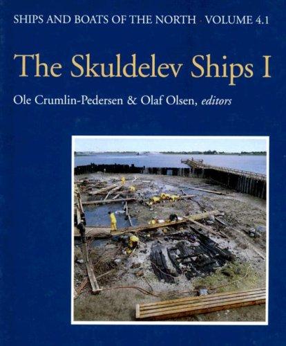 Skuldelev Ships 1 (Ships & Boats of the North)