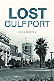 #10: Lost Gulfport
