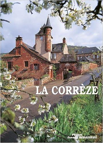 Téléchargement La Corrèze, 2e édition pdf