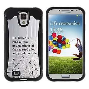 All-Round híbrido Heavy Duty de goma duro caso cubierta protectora Accesorio Generación-II BY RAYDREAMMM - Samsung Galaxy S4 I9500 - Read Ponder Thought Think Quote Lfe Wisdom