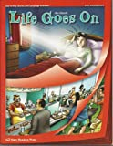 Life Goes on Low Intermediate Student Book : Low Intermediate, Gianola and New Readers Press Staff, 1564207951