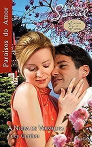 A Noiva de Vermelho (Harlequin Special Livro 65)