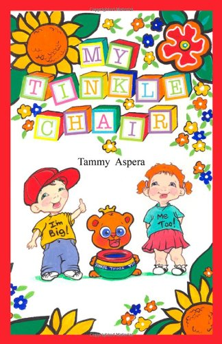 Read Online My Tinkle Chair ebook
