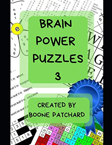 Brain Power Puzzles 3: Activity Book of Word Searches, Sudoku, Math and Word Puzzles, Pictograms, Anagrams, Cryptograms, Mazes and More