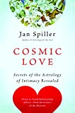 img - for Cosmic Love: Secrets of the Astrology of Intimacy Revealed book / textbook / text book