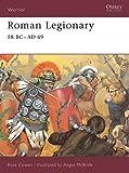 Roman Legionary 58 BC-AD 69