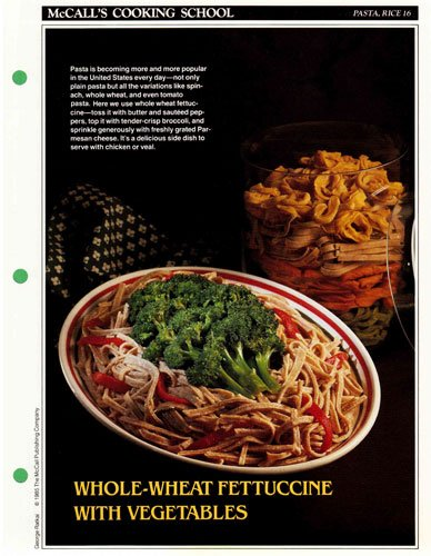 McCall's Cooking School Recipe Card: Pasta, Rice 16 - Peppers And Broccoli With Whole Wheat Fettuccine (Replacement McCall's Recipage or Recipe Card For 3-Ring Binders) (Whole Wheat Pasta Recipes compare prices)