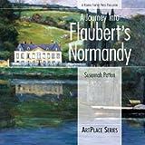 A Journey Into Flaubert's Normandy (IPS)