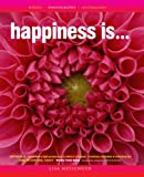 Happiness Is ..., Lisa Messenger, 0646435736
