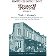 Thoughts on Building Strong Towns, Volume III