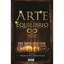 Arte do Equilíbrio (Portuguese Edition)