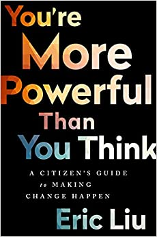 You're More Powerful than You Think: A Citizen s Guide to ...
