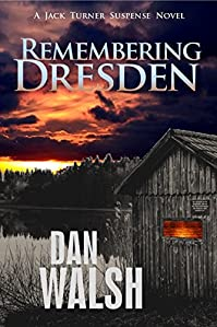 Remembering Dresden by Dan Walsh ebook deal