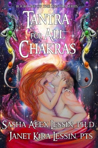 Tantra for All Chakras (Volume 1)