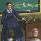 Susan B. Anthony, Suzanne Slade, 1404831045