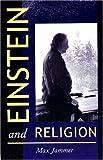 Einstein and Religion
