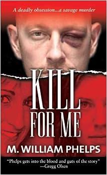 Book Kill for Me [KILL FOR ME] [Mass Market]