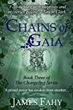 Chains of Gaia (The Changeling Series)
