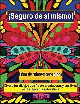 Seguro De Si Mismo Libro De Colorear Para Ninos Divertidos