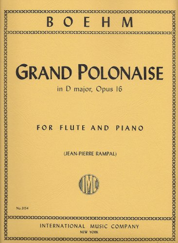 Grand Flute - Boehm: Grand Polonaise in D Major, Op. 1 for Flute International Edition (IMC3154)