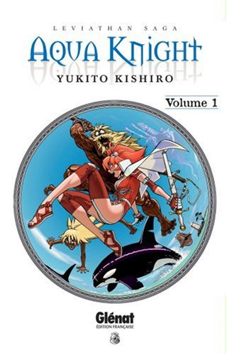 Aqua Knight, Tome 1 (French Edition)
