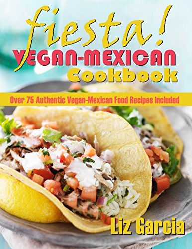 Cover for Fiesta: Vegan Mexican Cookbook featuring two vegan tacos.