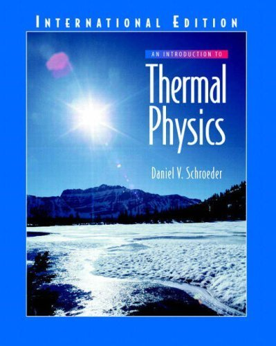 An Introduction to Thermal Physics by Schroeder, Daniel V. (2004) Paperback
