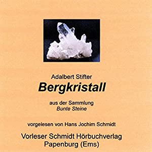 Bergkristall Audiobook