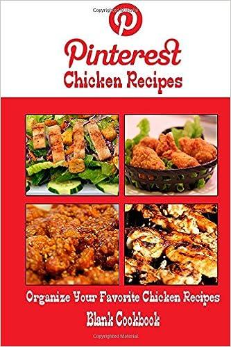 Pinterest Chicken Recipes Blank Cookbook Blank Recipe Book Recipe