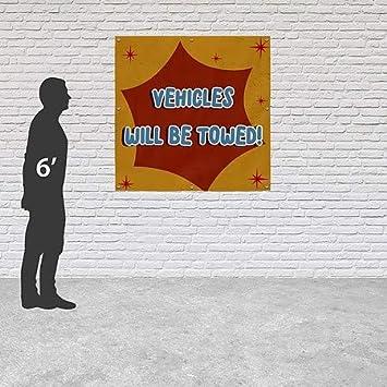 Vehicles Will Be Towed CGSignLab Nostalgia Burst Heavy-Duty Outdoor Vinyl Banner 8x8