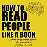 How to Read People like a Book: A Guide to