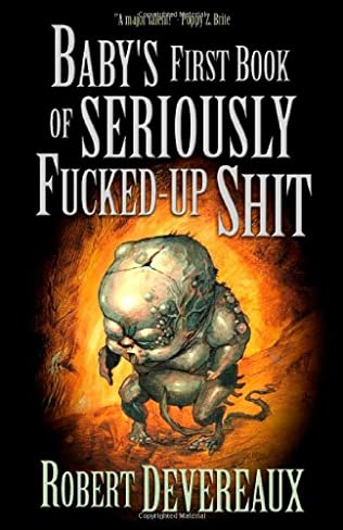 book cover of Baby\'s First Book of Seriously Fucked-up Shit