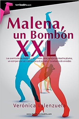 Malena, un bombón XXL (Spanish Edition): Valenzuela ...