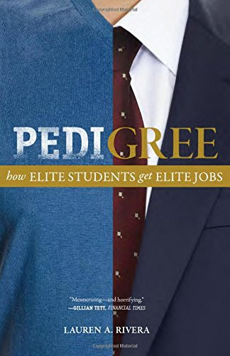 pedigree-how-elite-students-get-elite-jobs