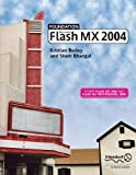 img - for Foundation Macromedia Flash MX 2004 by Kristian Besley (2004-01-13) book / textbook / text book